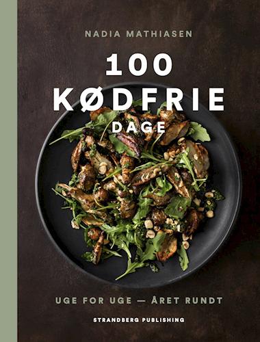 """Bog af Nadia Mathiasen """"100 Kødfrie Dage"""""""